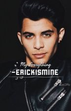 My Everything (Yours Truly Sequel) by Erickismine