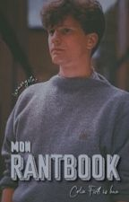 Mon Rant Book by LunaSngster