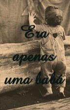 Era Apenas Uma Babá by LilySantos626