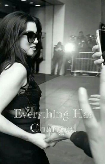 Everything Has Changed. /Lauren Y Tu/