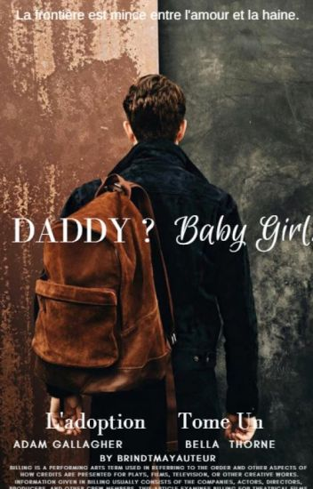 Daddy ? Baby Girl.