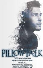 PILLOWTALK by LilyMadHatter