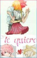 Te Quiero /nalu/ by lucyxnatsufairytail