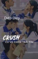 Crush - Cú va chạm trái tim by LittleLeaf1909