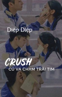 Crush - Cú va chạm trái tim