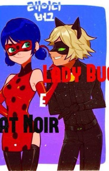 Ladybug e Chat Noir.