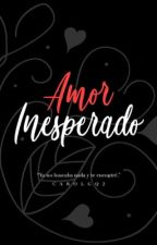 Amor Inesperado. by yenimaslover