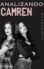 Analizando Camren. by deyoncebae