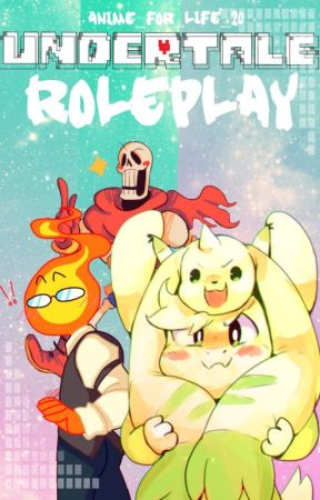 UnderTale | Roleplay | OPEN by Anime_For_Life_20
