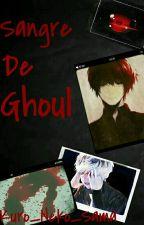 Sangre de Ghoul © by Kuro_Neko_Sama
