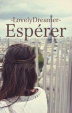Espérer by -LovelyDreamer-