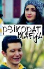 SonGün; Psikopat Mafya by songun12