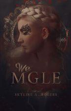We mgle by Skyline321