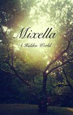 A Hidden World by Mixella_