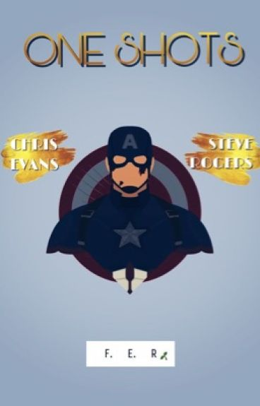 Chris Evans • Steve Rogers • One Shots