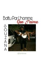 Battu Par L'homme Que J'aime | GROSSE PAUSE | by IamSantanas