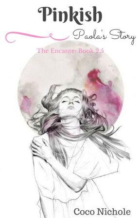 Pinkish (Encante: Book 2.5) 🐬📱 by CocoNichole