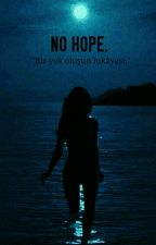 NO HOPE. |C.h by participanda