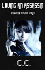 LOVING AN ASSASSIN: Secret Darkside (Editing!) by kabitq12