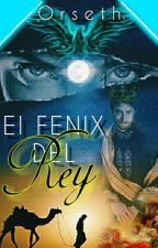 El Fénix del Rey by Orseth