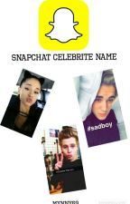 Snapchat Celebrite Names |SK| by Mynny69