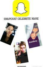 Snapchat Celebrite Names |SK| by Mynny69