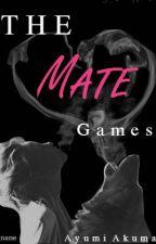 The Mate Games by AyumiAkuma