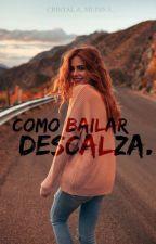 Como bailar descalza by Cris-Med