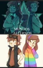Mundos Alternos (GF Y RF)#Dipcifica by Dreamygirl38