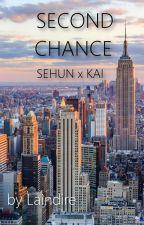 Second Chance [SeKai/KaiHun] by Laindire
