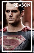 Reason → {Superman} by deannahs