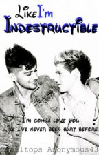 Like I'm Indestructible│Ziall Horlik AU *Trilogy* by zialltops
