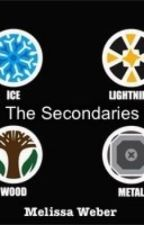 The Elements Trilogy: The Secondaries by mjweber