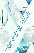 Tell It To The World || Larry by zquadlol