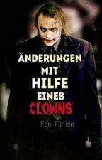 Änderungen mit Hilfe eines Clowns  by Blutmund