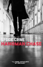 Hangman Chase (bxb) by AnimusLight