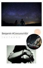 Benjamín #ConcursoV&V by luz9502