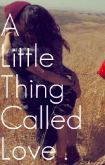 A Little Thing Called Love