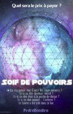 Soif de Pouvoirs by PedroBondieu