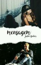 Mensagem ||Justin Bieber || by nutetelinha