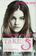 TAKE 5 [Coming Soon] by FranchFri