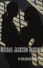 Michael Jackson Imagines by MJIsBadAF