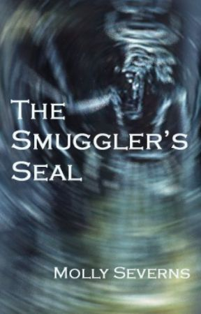 The Smuggler's Seal by mollyseverns