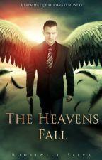 The Heavens Fall by RoosiweltSilva