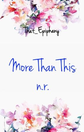 More Than This - n.r. by that_epiphany