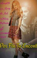 Por Fin Te Encontré (#Wattys2016) (En Edición) by LauraKatalinaCS