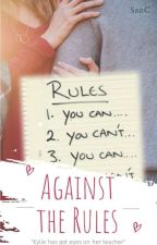Against The Rules by SanC-Rylie