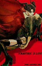 VAMPIRE'S LOVE  2017 by Akumadoi25