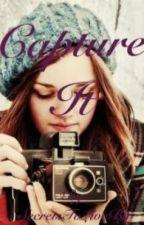 Capture It by SecretsToLiveBy