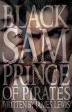 Black Sam - Prince of Pirates by smackmathew